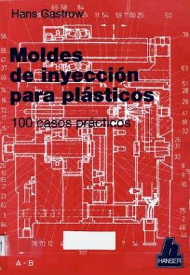 MOLDES DE INYECCIÓN PARA PLÁSTICOS