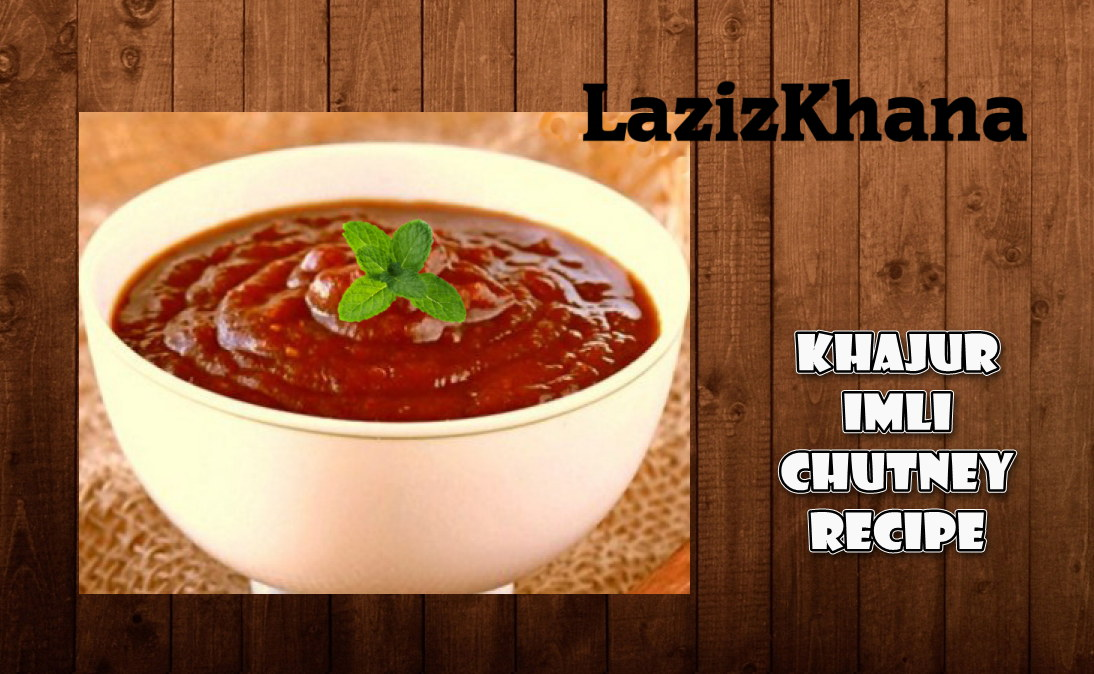 Khajoor Imli Khatti Meethi Chutney Recipe in Roman English