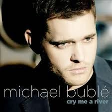 Michael Buble Cry Me A River Lyrics