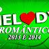 CD MELODY ROMÂNTICO 2013 E 2014 - DJ RYAN MIX