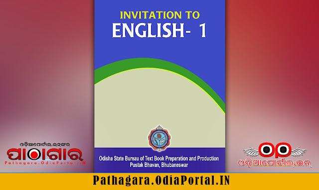 Invitation to English - I - Plus2 1st Year Text Book - Download Free e-Book (HQ PDF), Read online or Download Invitation to English - I (Prose and Poetry) Text Book of +2 1st Year (Arts, Science, Commerce and Vocational streams), published by Odisha State Bureau of Text book Preparation and Production, BBSR, This book is approved by Council of Higher Secondary Education, Odisha.  PDF DOWNLOAD,