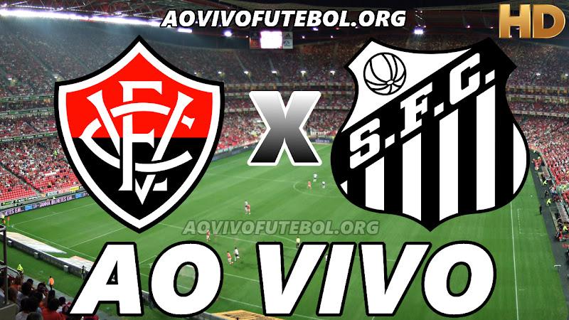 Vitória x Santos Ao Vivo na TV HD