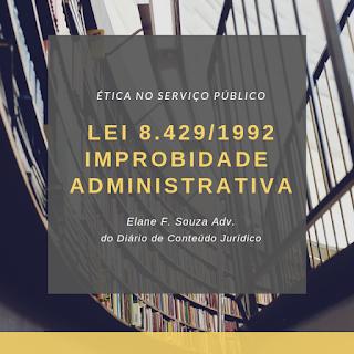 Lei de Improbidade administrativa