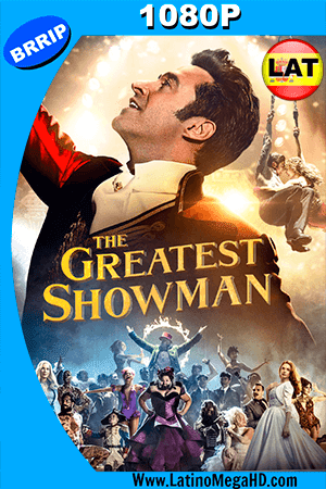 El Gran Showman (2017) Latino HD 1080P - 2017