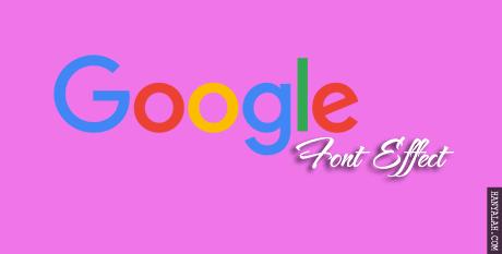 Cara membuat Google Font Effect