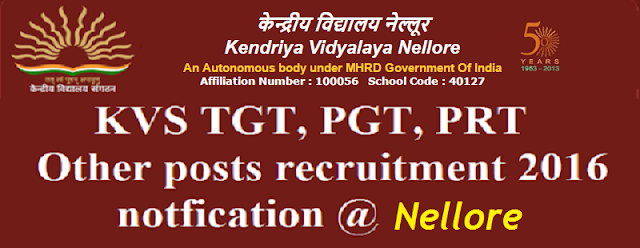 KVS,TGT, PGT, PRT, recruitment 2016,Nellore