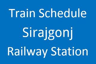 sirajgonj station train schedule