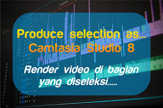 Tutorial Editing Video di Camtasia Studio