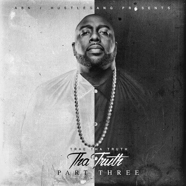 "Trae tha Truth - I'm On 3.0 (feat. T.I., Dave East, Tee Grizzley, Royce da 5'9"", Curren$y, DRAM, Snoop Dogg, Fabolous, Rick Ross, Chamillionaire, G-Eazy, Styles P, E-40, Mark Morrison & Gary Clark Jr.) - Single Cover"
