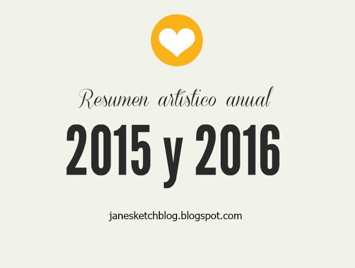 Resumen Artistico Del Año 2015 Y 2016