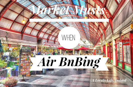 Friday 5: Market Musts When Air BnBing