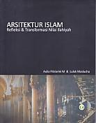 ARSITEKTUR ISLAM Refleksi & Transformasi Nilai Ilhiyah