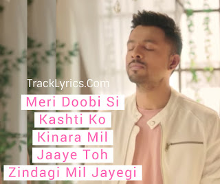 song-quotes-2018-zindagi-mil-jayegi-tony-kakkar-whatsapp-status