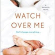 Watch Over Me (Danvers #7)