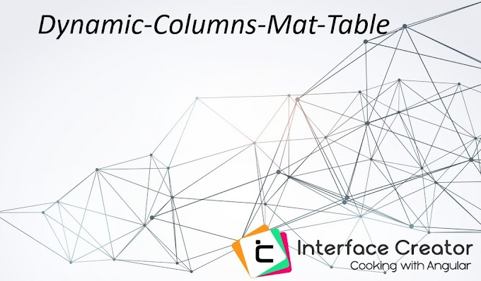 Angular Material Table Dynamic Columns|Dynamic-columns-mat-table