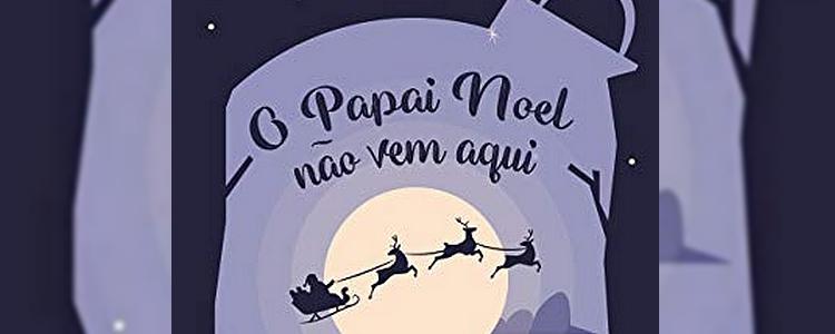 contos, Kindle Unlimited, autores brasileiros, resenha, natal, contos natalinos, O Papai Noel Não Vem Aqui