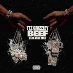 Tee Grizzley - Beef (feat. Meek Mill) - Single Cover