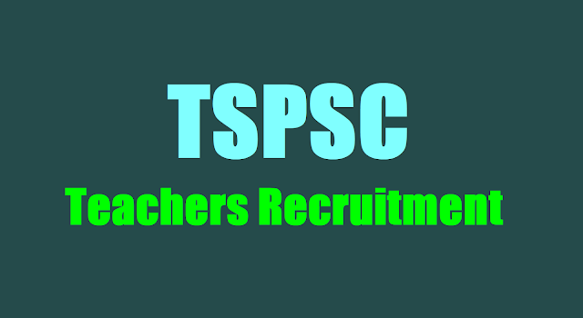 TSPSC Teachers Recruitment Test,exam date,Hall tickets,results,selection list