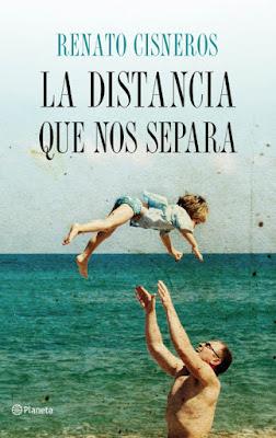 LIBRO - La distancia que nos separa Renato Cisneros (Planeta - 19 Enero 2017) Edición papel & digital ebook kindle NOVELA | Comprar en Amazon España