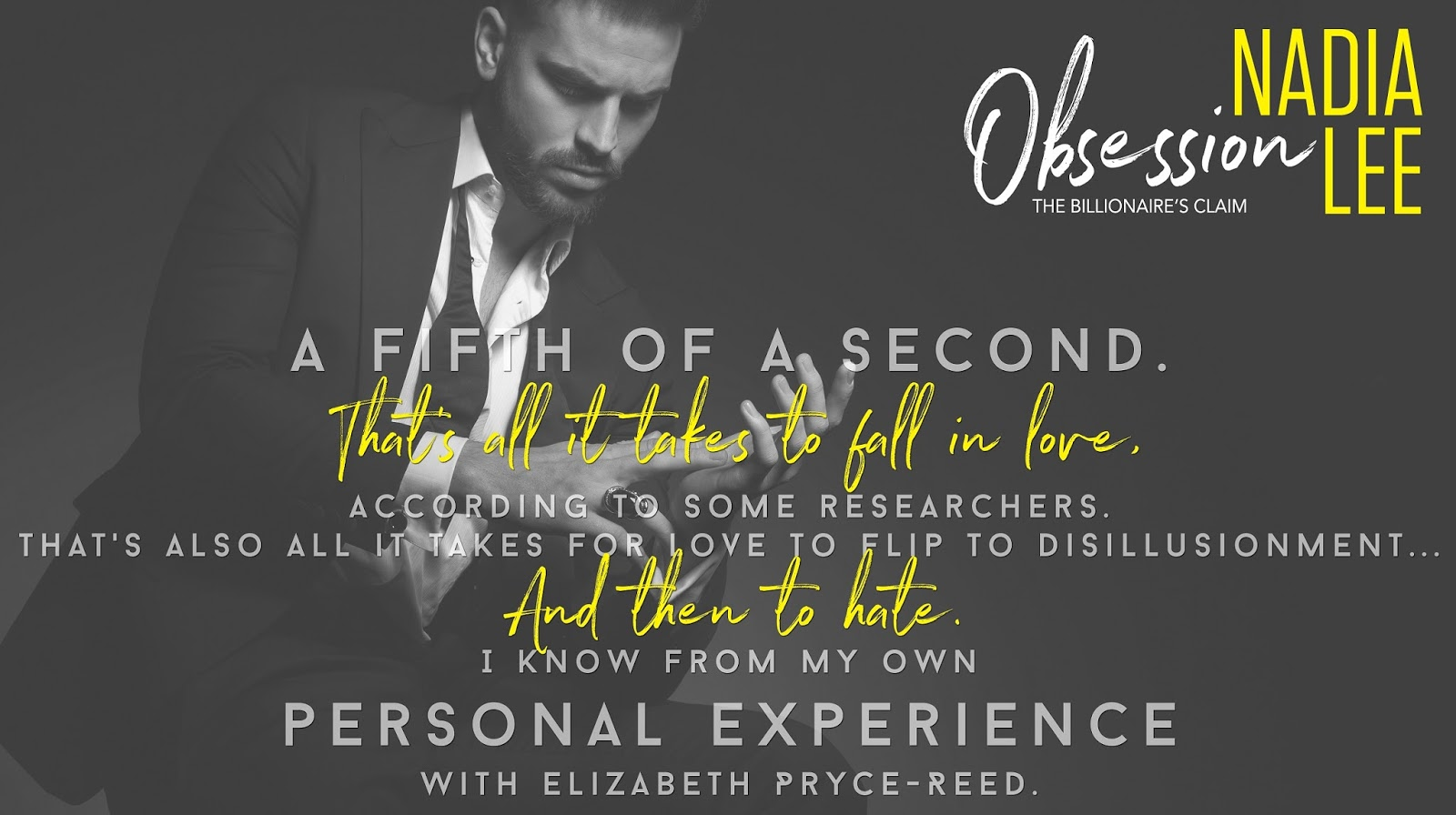 The Billionaire's Claim: Obsession by Nadia Lee