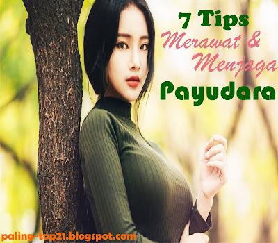 Tips Merawat Payudara