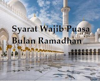 Syarat Wajib Puasa Ramadhan yang Sudah Terlupakan