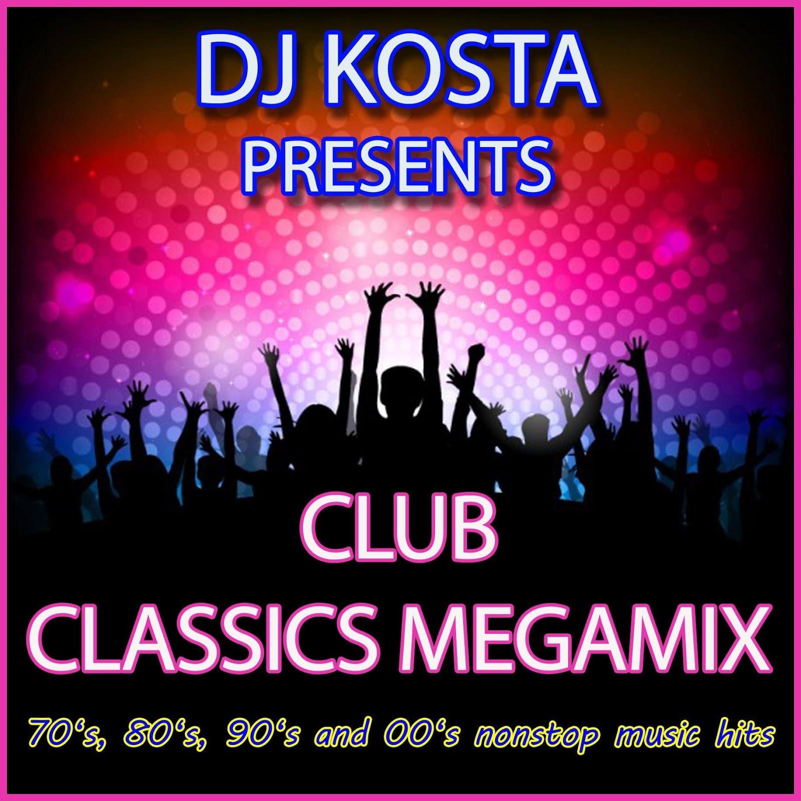 DJ Kosta - CLUB CLASSICS MEGAMIX (78:23) ~ THE MIXTAPE WORLD