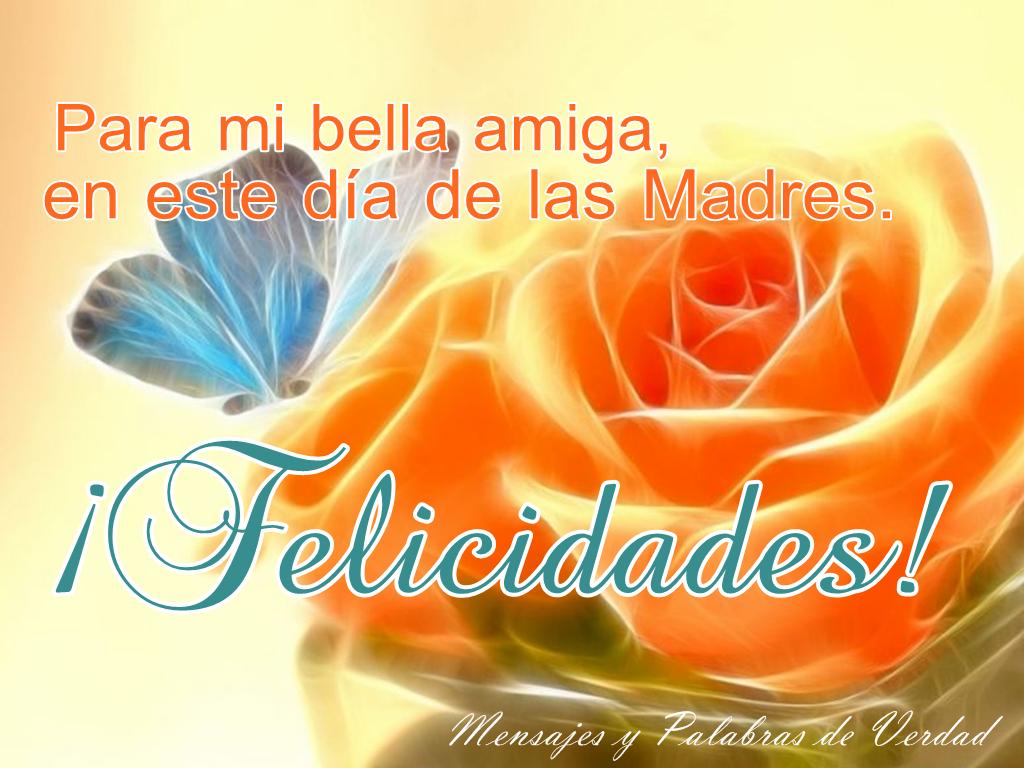 Mensajes Y Palabras De Verdad Dia De Las Madres Imagenes Para