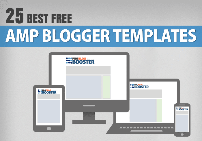 Best Free AMP Blogger Templates