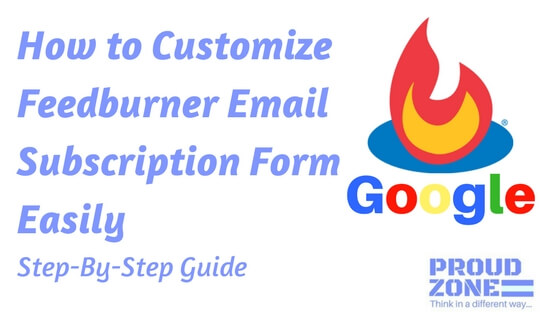 How to Customize Feedburner Email Subscription Form