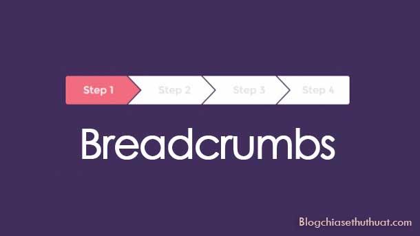 Hướng dẫn tạo Breadcrumbs chuẩn khi tìm kiếm cho Blogspot