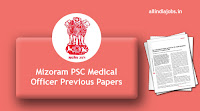 Mizoram PSC Medical Officer Previous Papers
