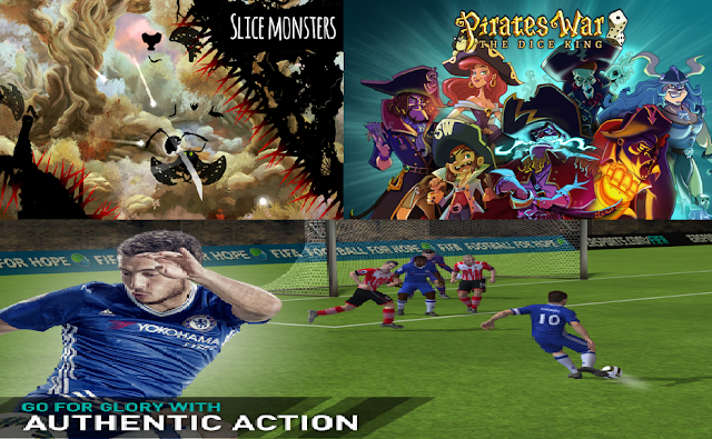 FIFA Mobile Soccer, Pirates War: The Dice King ,Shadow Bug