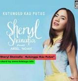 Kutunggu Kau Putus - Sheryl Sheinafia Feat Ariel NOAH