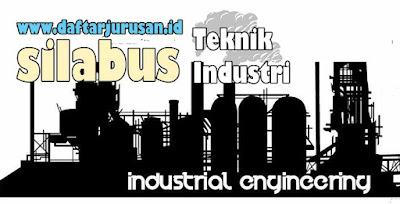 Daftar Silabus / Mata Kuliah Yang Dipelajari Pada Teknik Industri