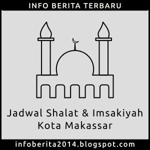 Jadwal Shalat dan Imsakiyah Makassar