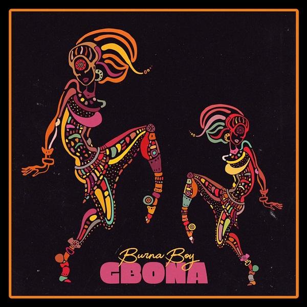 Burna Boy - Gbona MP3 & MP4