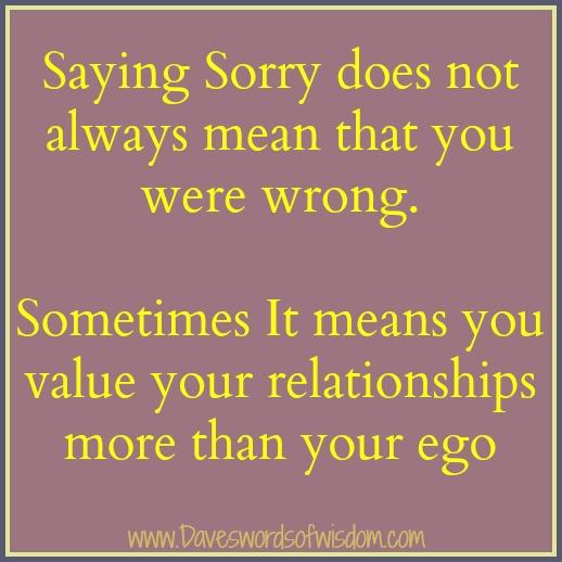 Daveswordsofwisdom.com: Saying Sorry