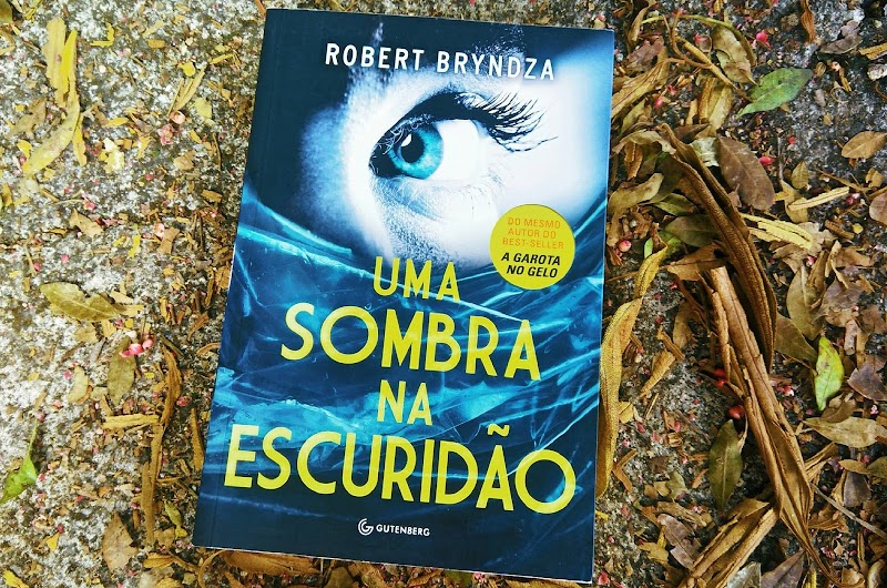 [RESENHA #471] UMA SOMBRA NA ESCURIDÃO - ROBERT BRYNDZA