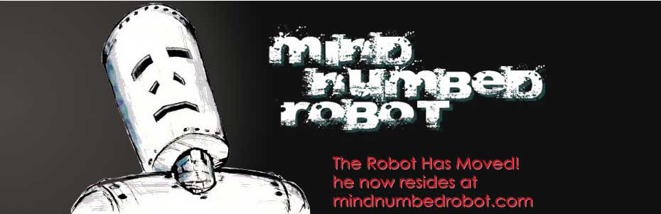 Mind Numbed Robot - Old Site