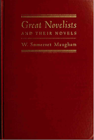 Great Novelists and Their Novels, 1948 The John C. Winston Co. - W. Somerset Maugham