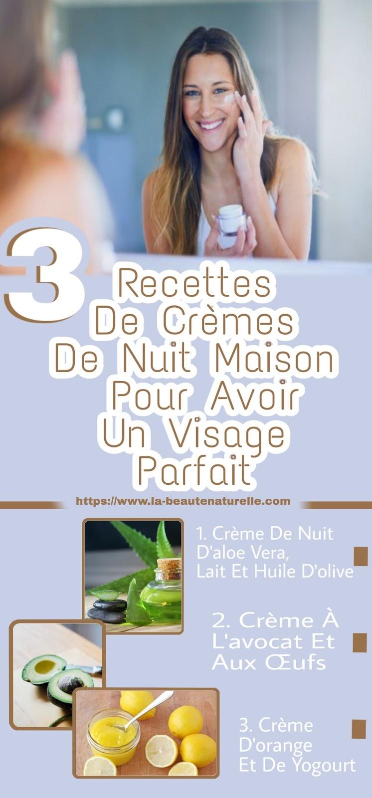 3 Recettes De Crèmes De Nuit Maison Pour Avoir Un Visage Parfait