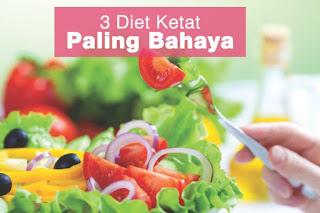 3 Diet Ketat Paling Bahaya