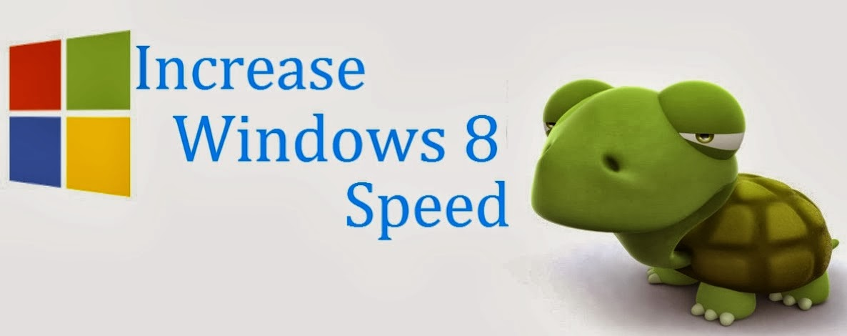 How To Speed Up Windows 8