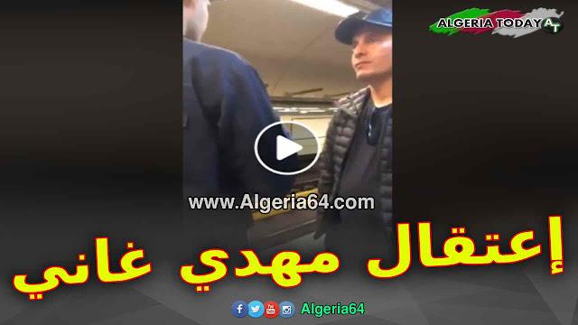 فيديو : إعتقال المترشح للرئاسيات مهدي غاني اليوم في ميترو العاصمة