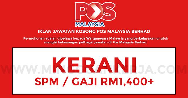 Permohonan Jawatan Kosong Kerani Pos Malaysia Berhad Ambilan Mei 2019 Dibuka Malaysia Kerjaya