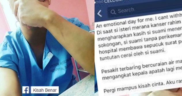Sedih, Pesakit Kanser Tahap 4 Dapat Surat Cerai Di Hospital
