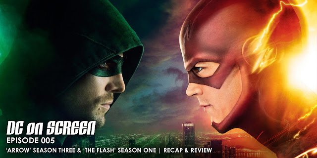 Stephen Amell as Oliver Queen (Arrow) and Grant Gustin as Barry (The Flash). Text: DC on SCREEN Episode 005, Arrow Season Three and The Flash Season one Review Allen