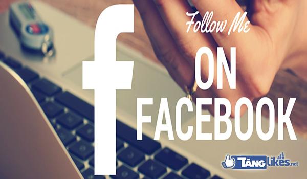 tang luot theo doi tren facebook ca nhan