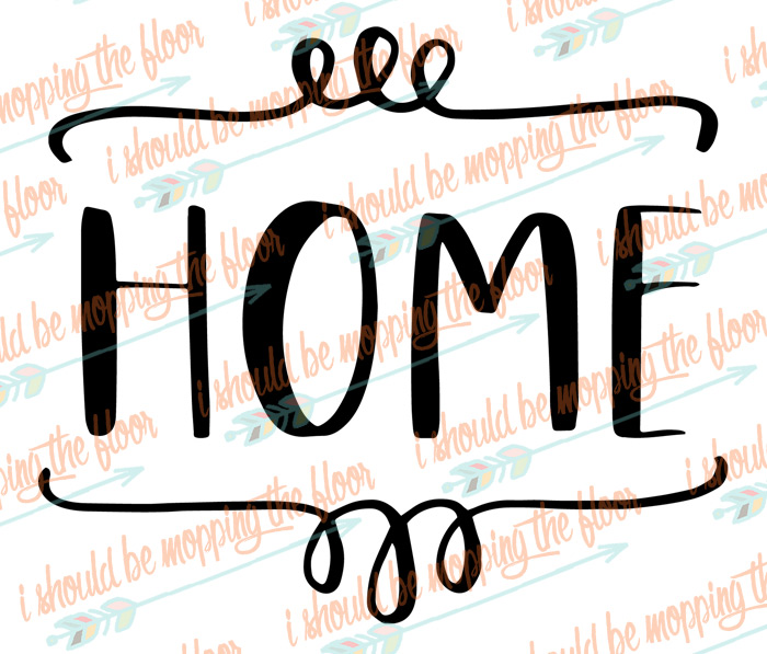 Free Farmhouse Style SVG Files | i should be mopping the floor